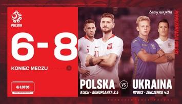 Polacy zagrali z Konoplanką i Zinczenką. Ukraina górą