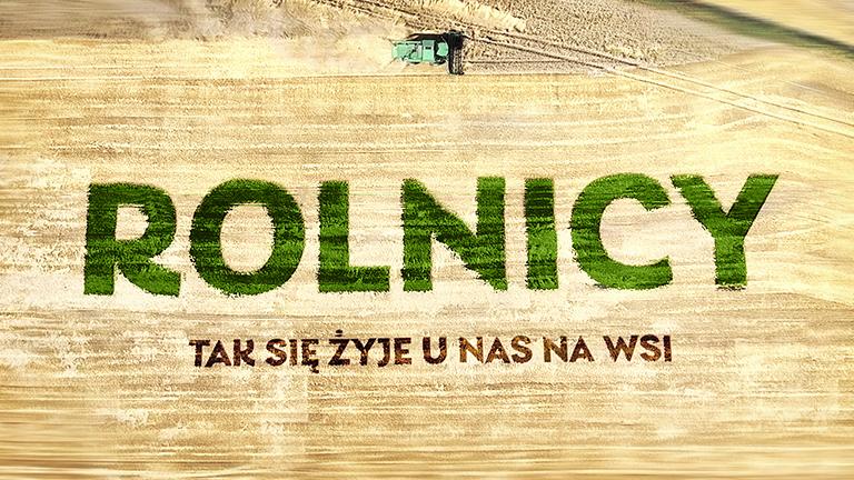 Rolnicy - Tak się żyje u nas na wsi